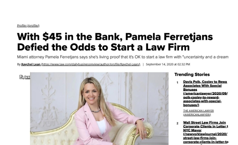 ATTORNEY PAMELA FERRETJANS' WONDERFUL LIFE STORY FEATURED IN DAILY BUSINESS REVIEW