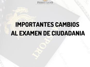 Cambios a el Examen de Ciudadania